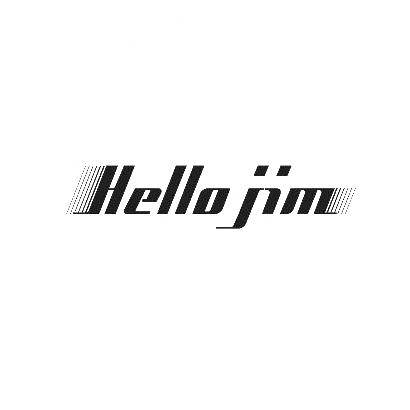 HELLO JIM