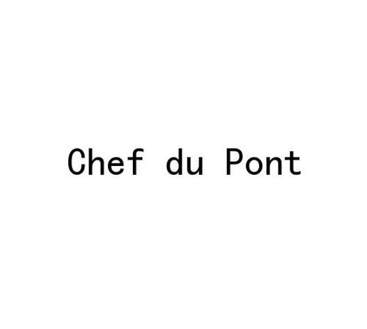 转让商标-CHEF DU PONT