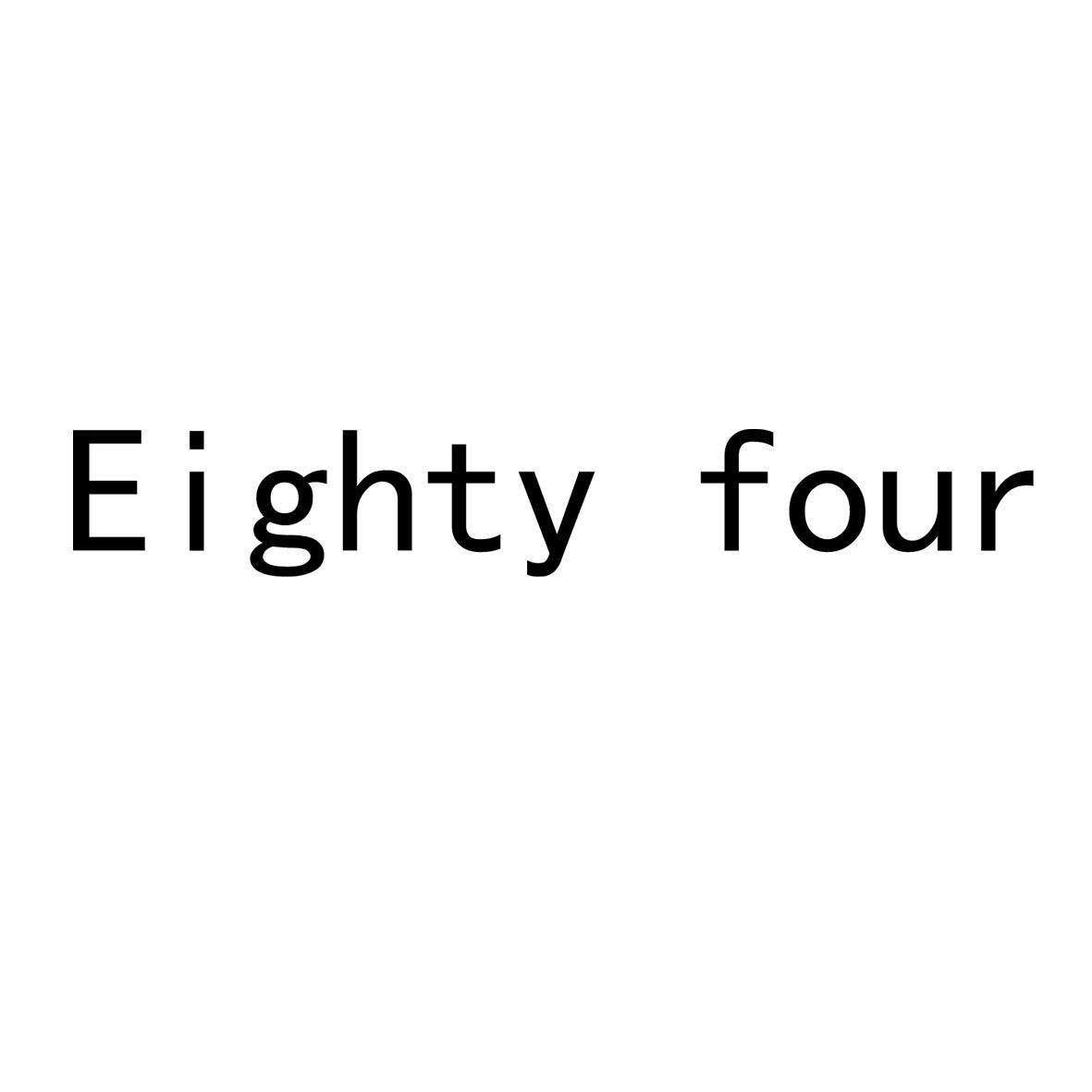 转让商标-EIGHTY FOUR