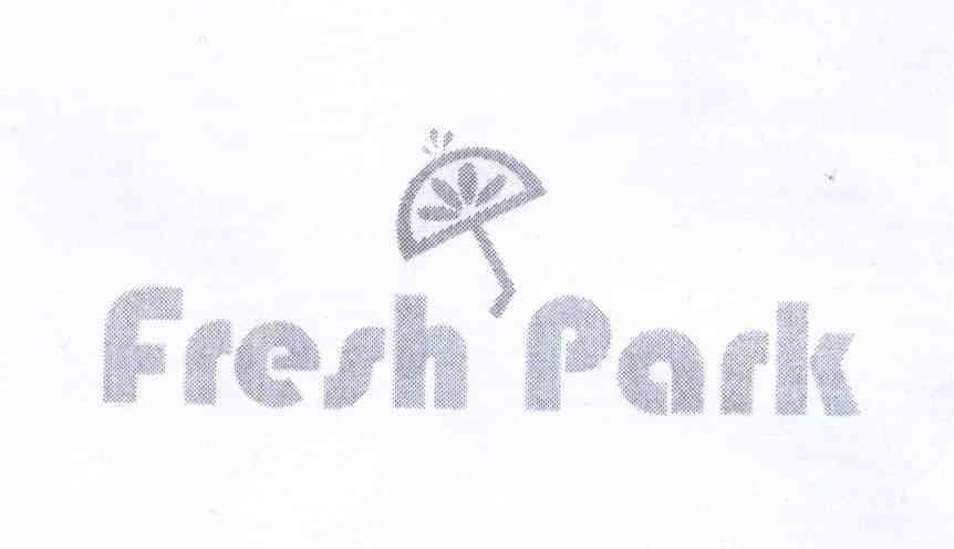 商标文字FRESH PARK商标注册号 13974533、商标申请人北京盛御酉源商贸有限公司的商标详情 - 标库网商标查询