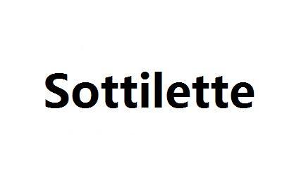 SOTTILETTE