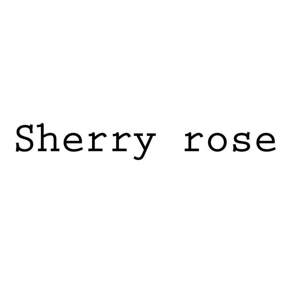 转让商标-SHERRY ROSE